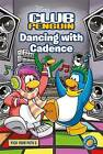 Dancing with Cadence: 5: Pick Your Path by Penguin Books Ltd (Paperback, 2011)