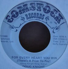 Doug Knight - For Every Heart You Win 7""