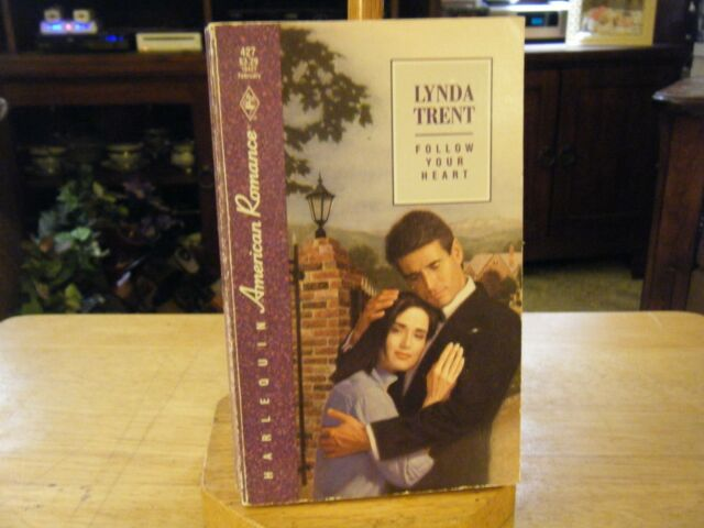 Harlequin American Romance: Follow Your Heart by Lynda Trent (1992, Paperback)