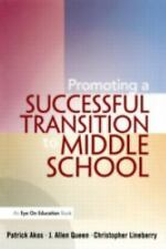 Promoting a Successful Transition to Middle School, Education, Patrick Akos, J.