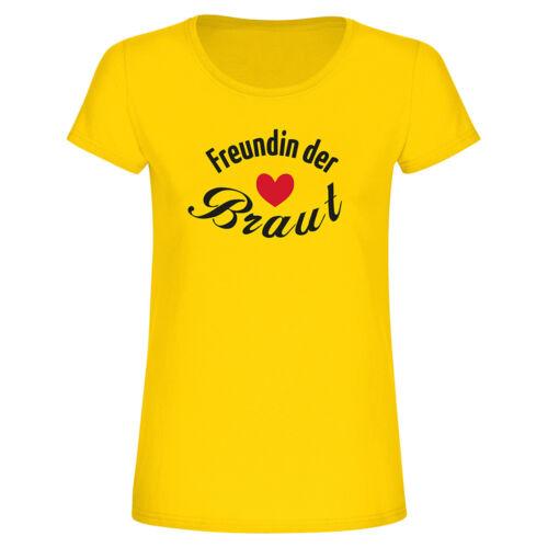 """Junggesellinenabschied Frau JGA T-Shirt /""""Freundin der Braut/"""" Fun-Shirt Damen"""