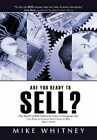 Are You Ready Sell? B2b Industrial Buyers Operate in World Fast Changing Needs Y