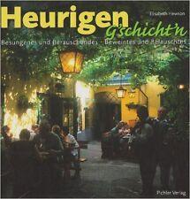 Heurigeng'schichten von Elisabeth Hewson (2009, Gebunden)