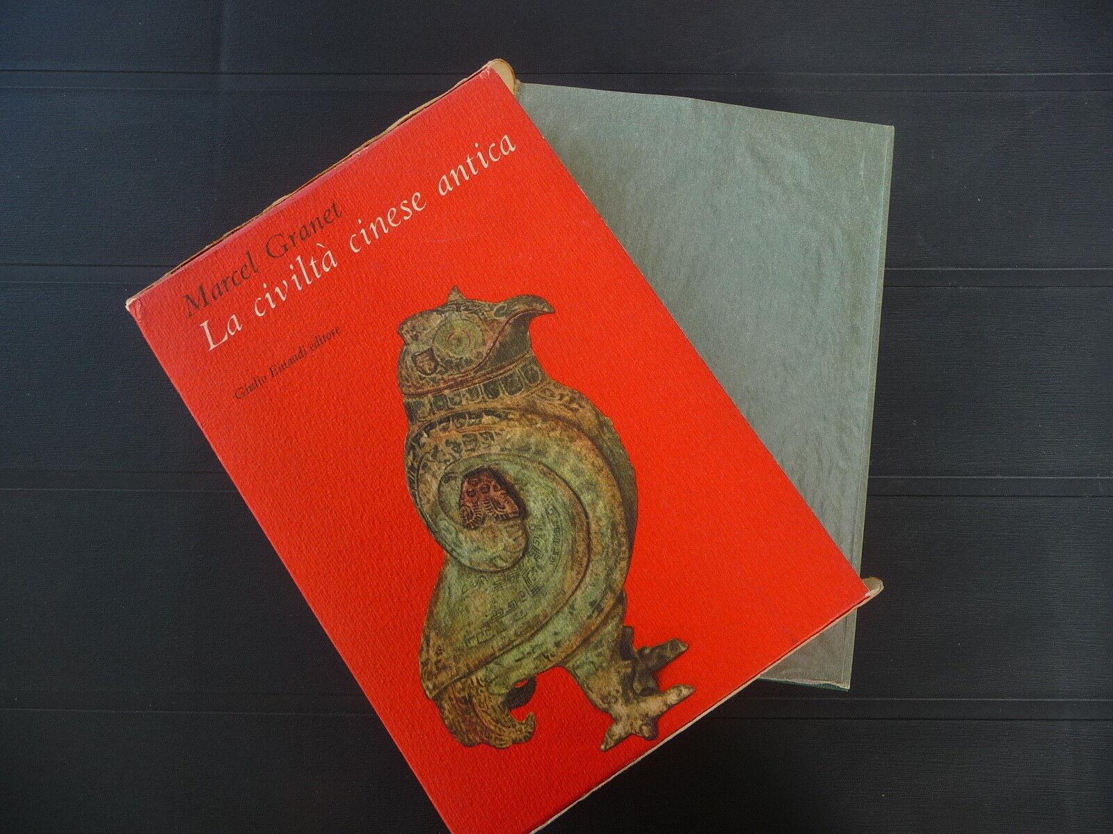 LA CIVILTA CINESE ANTICA MARCEL GRANET EINAUDI 19159 IV^ Ed. OTTIME CONDIZIONI