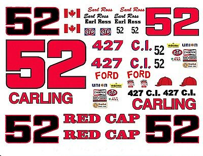 #52 Earl Ross CARLING RED CAP 1967 TO 1973 FORD 1//64th Decals