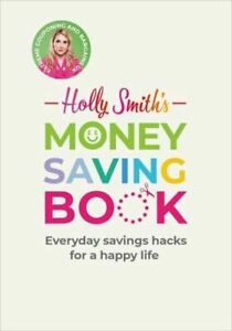 Holly-Smith-039-s-Money-Saving-Book-by-Holly-Smith
