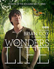 Wonders of Life by Brian Cox, Andrew Cohen (Hardback, 2012)