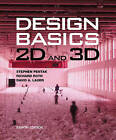 Design Basics : 2D and 3D (with Coursemate Printed Access Card) by Stephen Pentak, David Lauer (Paperback, 2011)