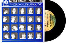 "THE HUMMINGBIRDS - WORD GETS AROUND - 7"" 45 VINYL RECORD PIC SLV 1989"