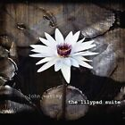 The Lilypad Suite by John Wesley (CD, Sep-2011, Snapper Music)
