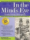 In the Mind's Eye: Truth Versus Perception: Common Core Ela Lessons for Gifted and Advanced Learners in Grades 6-8 by Tamra Stambaugh, Emily Mofield (Paperback / softback, 2015)