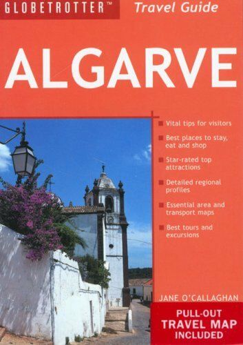 Algarve (Globetrotter Travel Pack),Jane O'Callaghan- 9781845373122