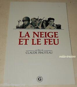 La-NEIGE-et-le-FEU-de-Claude-PINOTEAU-V-PEREZ-G-PAILHAS-Dossier-Presse