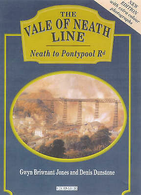 Vale of Neath Line, The - From Neath to Pontypool Road, Briwnant-Jones, Gwyn & D