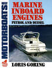 Marine Inboard Engines by Louis Goring (Paperback, 1990)