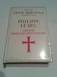 Philippe-Le-BEL-par-le-Duc-de-Levis-Mirepoix-1977