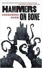 Hammers on Bone by Cassandra Khaw (Paperback / softback, 2016)
