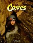 Caves by Neal Morris (Paperback, 1995)