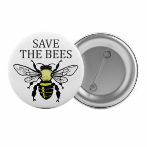 Save-The-Bees-Badge-Button-Pin-1-25-034-32mm-Ecology-Environment-Insect