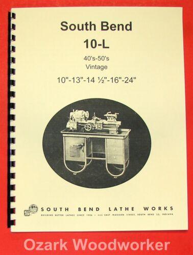 """SOUTH BEND 10L 13/"""" 14.5/"""" 16/"""" 24/"""" 40/'-50/'s Lathe Part Manual 0665"""