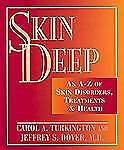 Skin Deep: An A-Z of Skin Disorders, Treatments and Health-ExLibrary