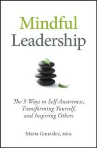 Mindful-Leadership-The-9-Ways-to-Self-Awareness-Transforming-Yourself-and
