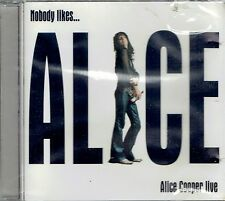 CD - ALICE COOPER - Nobody Likes  Alice Cooper Live