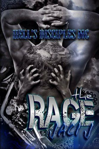 NEW The Rage (Hell's Disciples MC) (Volume 3) by Jaci J