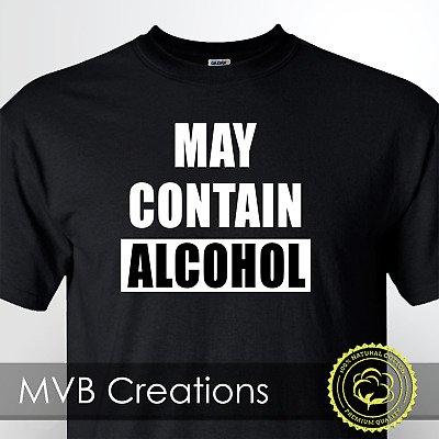 FUNNY WHITE T SHIRT S TO 2XXL WARNING CONTAINS ALCOHOL