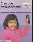 Creative Development by Susan Smith, Kevin Kelman (Paperback, 2003)