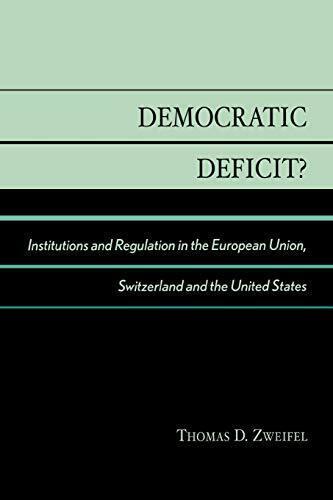 Democratic Deficit?: Institutions and Regulatio. Zweifel, D..#