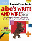 ABC's Lowercase Write and Wipe Flash Cards by Kumon (Multiple copy pack, 2010)