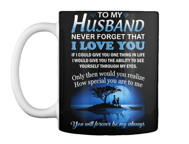 Beautiful Gift To Your Wife 11oz Coffee Mug Gift Love My Wife Mug Gift
