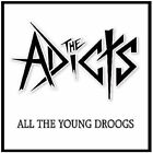 All The Young Droogs 0661799044417 by Adicts CD