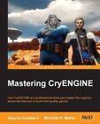 Mastering CryEngine by Michelle K. Martin, Sascha Gundlach (Paperback, 2014)