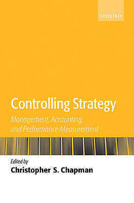 1 of 1 - Controlling Strategy: Management, Accounting, and Performance Measurement by