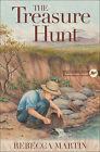 The Treasure Hunt by Rebecca Martin (Paperback, 2015)