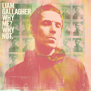 LIAM-GALLAGHER-WHY-ME-WHY-NOT-CD-New-Release-September-20th-2019
