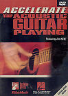 Accelerate Your Acoustic Guitar Playing (DVD, 2009)