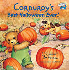 Corduroy's Best Halloween Ever! by Don Freeman (Hardback, 2001)