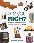 Are You Rich? by Katherine Higgins (Paperback, 2000)