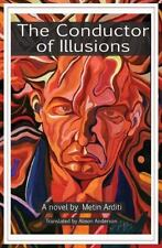 The Conductor of Illusions - LikeNew - Arditi, Metin - Paperback
