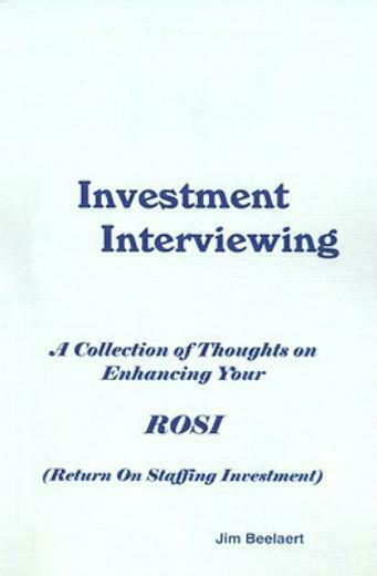 Investment Interviewing: A Collection Of Thoughts On Enhancing Your Rosi (R...