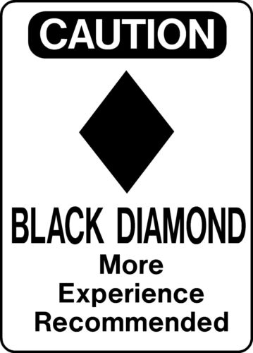 Ski Snowboard Sign CAUTION BLACK DIAMOND warning run slope aluminum sign