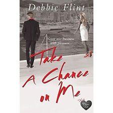 Take a Chance on Me, Debbie Flint, New Book