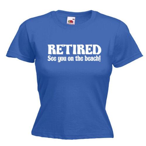 Retraité de la retraite Drôle Cadeau Femme Lady Fit T Shirt