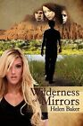 Wilderness of Mirrors by Annette Anderson (Paperback / softback, 2012)
