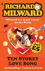 Ten Storey Love Song by Richard Milward (Paperback, 2009)