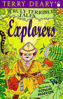 Explorers by Terry Deary (Paperback, 1997)