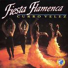 Fiesta Flamenca by Curro Velez (CD, Nov-1999, Sound)